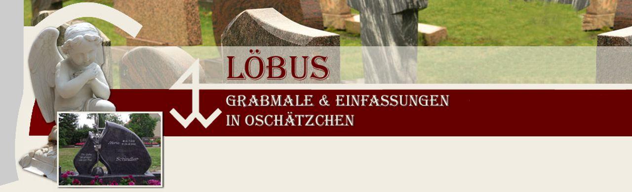 Grabmale Löbus – Steinmetzbetrieb